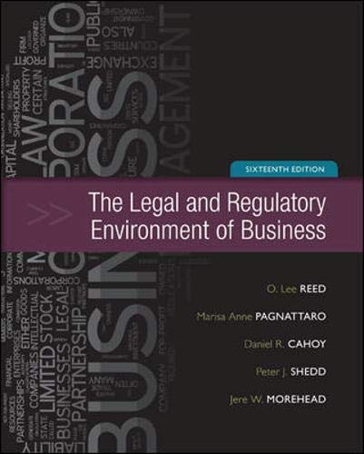 Legal And Regulatory Environment Of Business: O Lee Reed