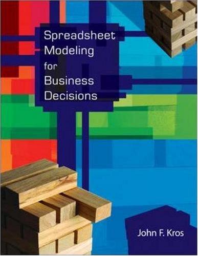 Spreadsheet Modeling for Business Decisions: Kros, John F.