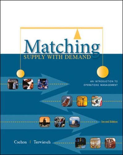 9780073525167: Matching Supply with Demand: An Introduction to Operations Management
