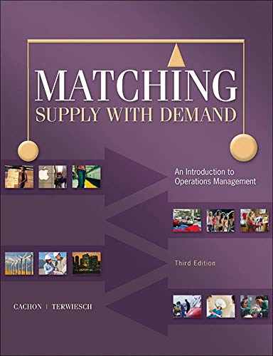 9780073525204: Matching Supply with Demand: An Introduction to Operations Management (Irwin Operations/Decision Sciences)