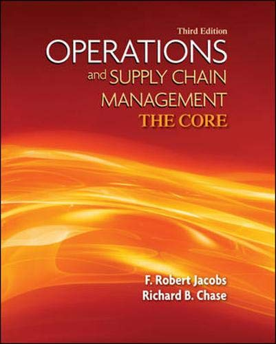 9780073525235: Operations and Supply Chain Management: The Core (Book Only) (The Mcgraw-hill/Irwin Series Operations and Decision Sciences)