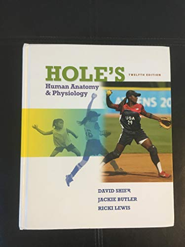 9780073525709: Hole's Human Anatomy & Physiology [Hardcover]