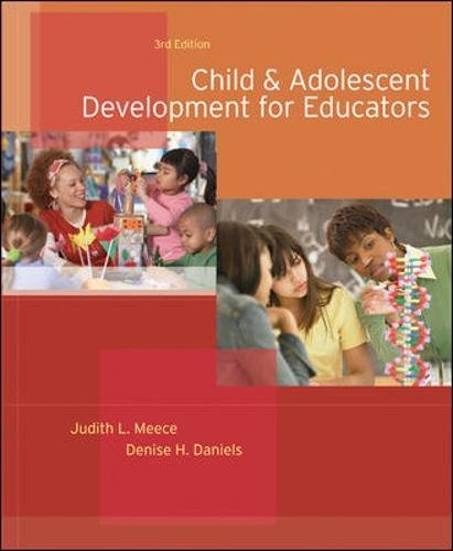 Child and Adolescent Development for Educators: Judith L. Meece