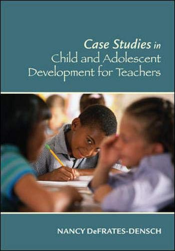 9780073525853: Case Studies in Child and Adolescent Development for Teachers