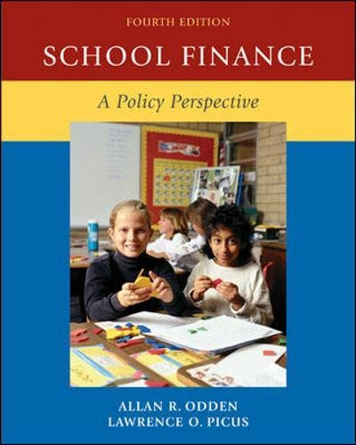 School Finance: A Policy Perspective: Allan Odden, Lawrence