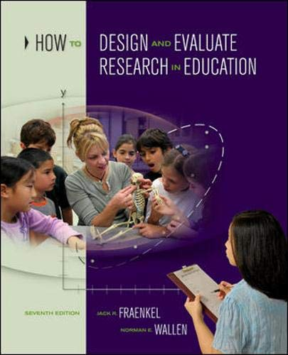 9780073525969: How to Design and Evaluate Research in Education