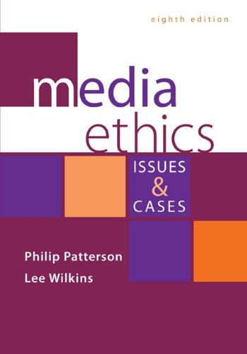 9780073526249: Media Ethics: Issues and Cases