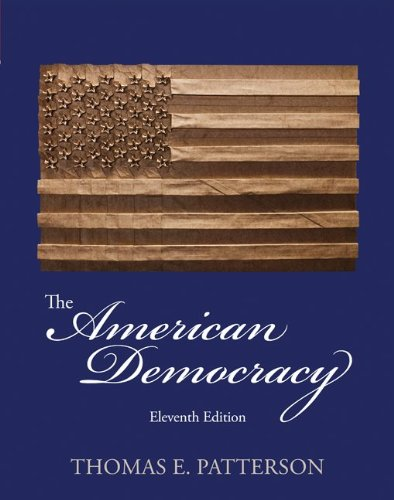 The American Democracy: Patterson Dr., Thomas