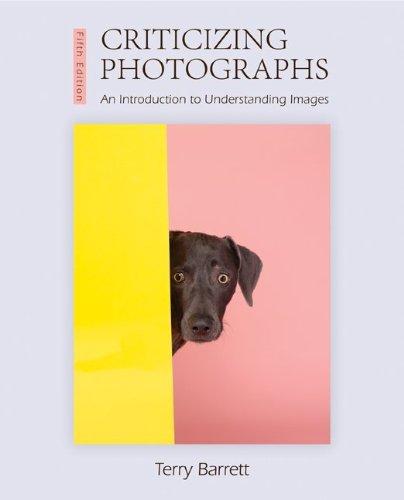 9780073526539: Criticizing Photographs