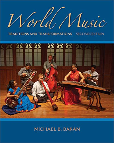 9780073526645: World Music: Traditions and Transformations (B&B Music)