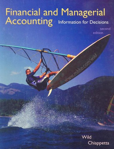 9780073526683: Financial and Managerial Accounting: Information for Decisions