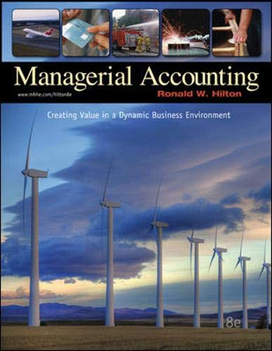 Managerial Accounting: Ronald W Hilton