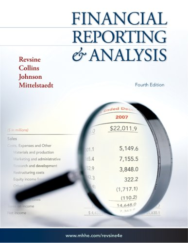 Financial Reporting and Analysis: Revsine, Lawrence, Collins,