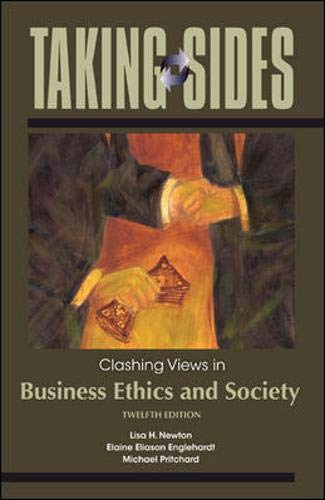 Taking Sides: Clashing Views in Business Ethics: Pritchard, Michael, Englehardt,