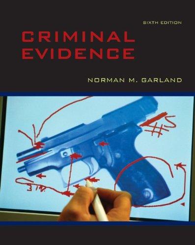 9780073527994: Criminal Evidence