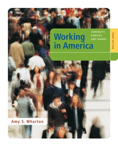 9780073528014: Working in America: Continuity, Conflict, and Change