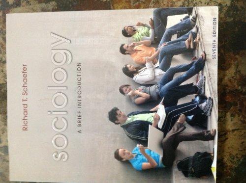 Sociology: A Brief Introduction: Richard T. Schaefer