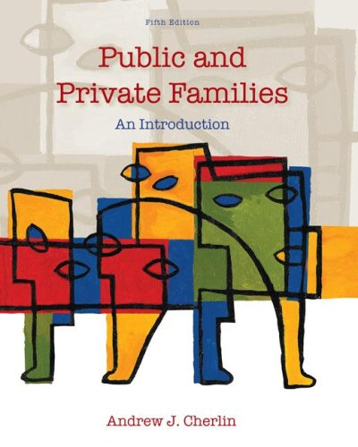 9780073528083: Public and Private Families: An Introduction