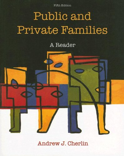 9780073528090: Public and Private Families: A Reader