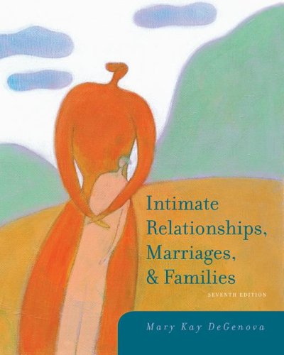 9780073528106: Intimate Relationships, Marriages, and Families