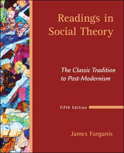 9780073528137: Readings in Social Theory: The Classic Tradition to Post-Modernism