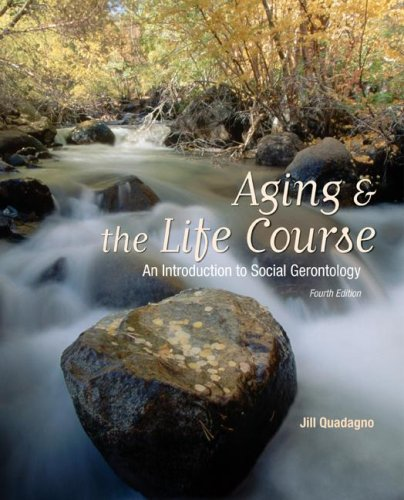 9780073528168: Aging and The Life Course: An Introduction to Social Gerontology