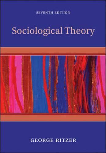 9780073528182: Sociological Theory