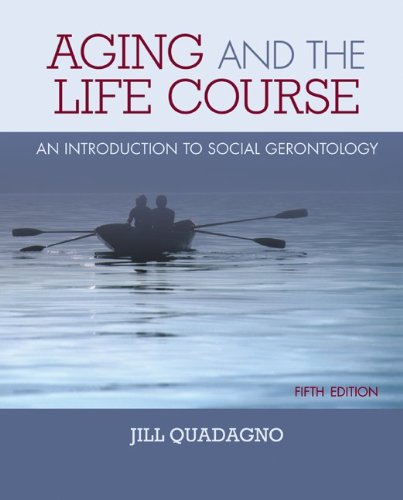 9780073528229: Aging and the Life Course: An Introduction to Social Gerontology