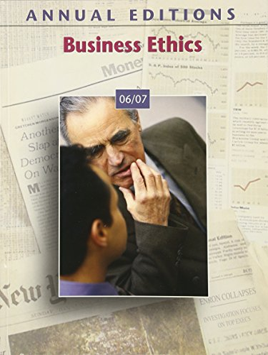 Annual Editions: Business Ethics 06/07 (Annual Editions: John E Richardson