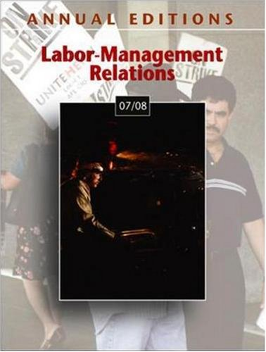 9780073528410: Annual Editions: Labor-Management Relations 07/08