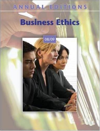 Annual Editions: Business Ethics 08/09 (Annual Editions: John E Richardson