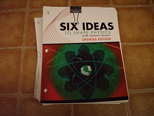 9780073528823: Six Ideas to Shape Physics - 2nd Edition