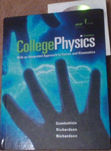 9780073529110: College Physics: With an Integrated Approach to Forces and Kinematics