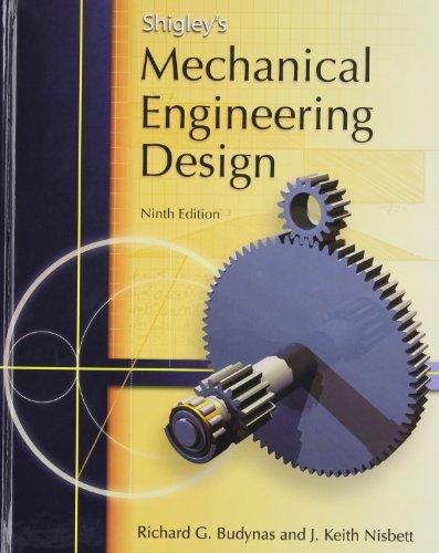 9780073529288: Shigley's Mechanical Engineering Design (McGraw-Hill Series in Mechanical Engineering)