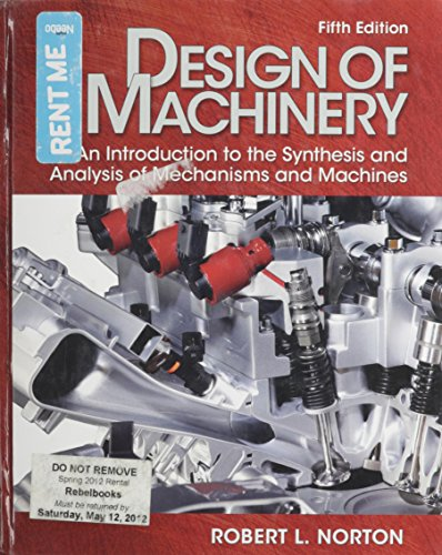 9780073529356: Design of Machinery An Introduction to the Synthesis and Analysis of Mechanisms and Machines