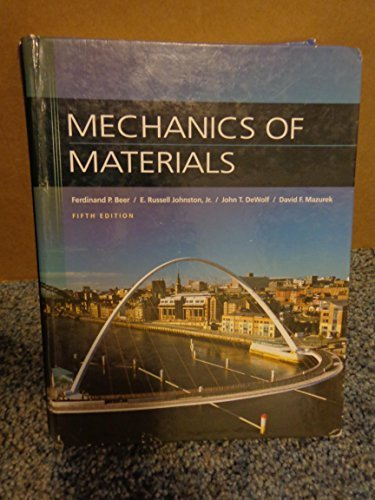 Mechanics of Materials: Mazurek, David F.,