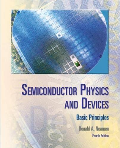 9780073529585: Semiconductor Physics And Devices (Irwin Electronics & Computer Enginering)