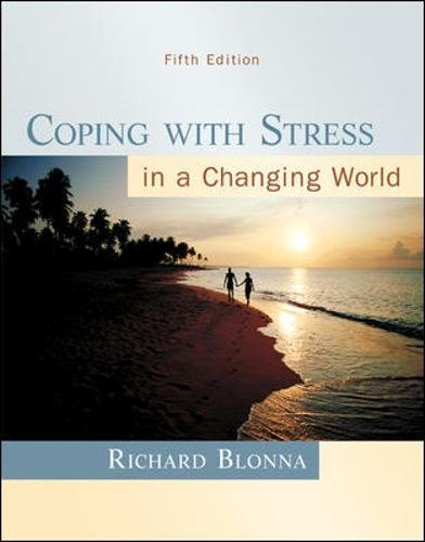 9780073529714: Coping with Stress in a Changing World, 5th Edition