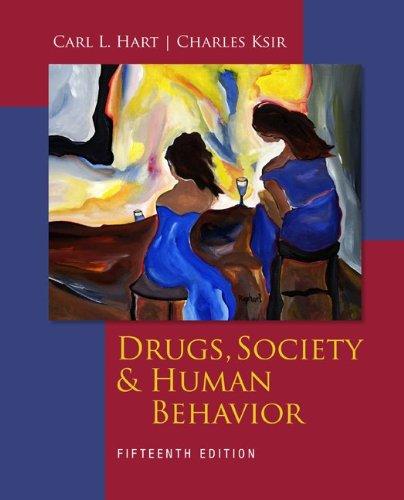 9780073529745: Drugs, Society, and Human Behavior