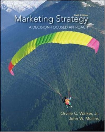 9780073529899: Marketing Strategy: A Decision Focused Approach