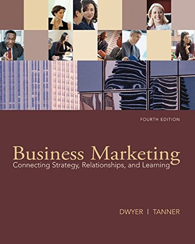 9780073529905: Business Marketing: Connecting Strategy, Relationships, and Learning