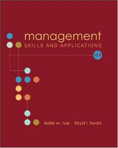 Management : Skills and Application: Leslie W. Rue;