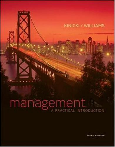 Management: A Practical Introduction, 3rd Edition: Kinicki,Angelo, Williams,Brian
