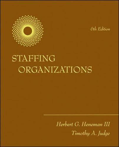 9780073530277: Staffing Organizations