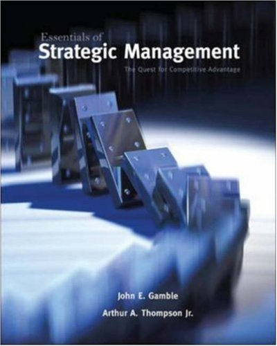 9780073530307: Essentials of Strategic Management: The Quest for Competitive Advantage