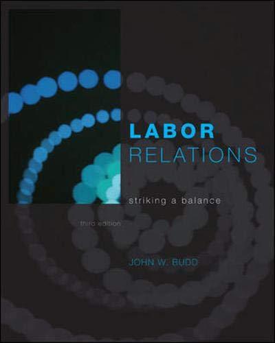 9780073530338: Labor Relations: Striking a Balance