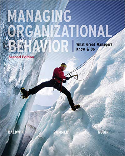 9780073530406: Managing Organizational Behavior: What Great Managers Know and Do