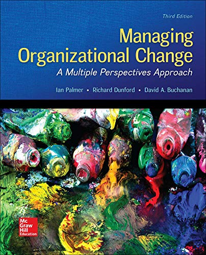 9780073530536: Managing Organizational Change: A Multiple Perspectives Approach
