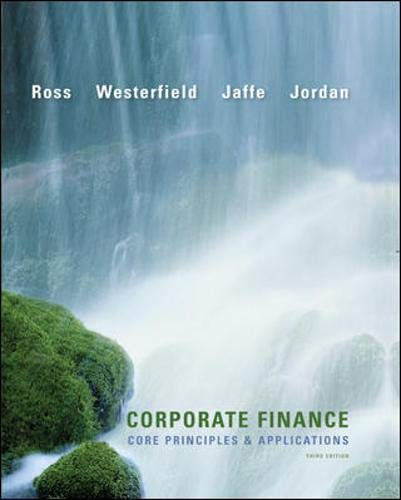 9780073530680: Corporate Finance: Core Principles and Applications (McGraw-Hill/Irwin Series in Finance, Insurance and Real Estate (Hardcover))