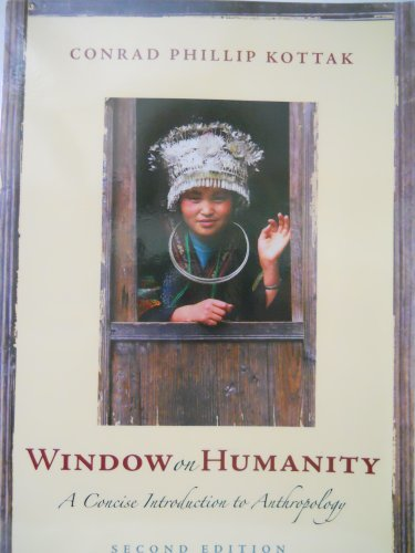 9780073530918: Window On Humanity: A Concise Introduction To Anthropology: Second Edition